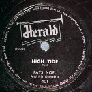 78-FATS NOEL-HIGH TIDE/YOU BELONG TO ME-Herald 401--VG+