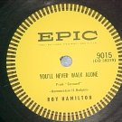 78-ROY HAMILTON-YOU'LL NEVER WALK ALONE--1954--Epic--NM