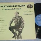 JACQUES LABRECQUES--ON VA T'Y N'AVOIR DU PLAISIR--LP