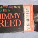JIMMY REED-T'AINT NO BIG THING-NM/VG+LP-Solid Black Lbl