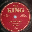 78--ZEB TURNER--CHEW TOBACCO RAG--1951--King 950