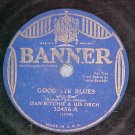 78-DAN RITCHIE ORCHESTRA-GOODBYE BLUES-1932-Banner32456