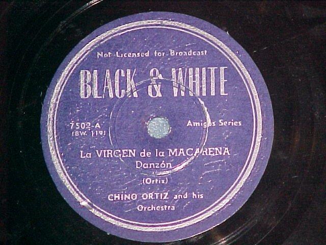 78--CHINO ORTIZ AND HIS ORCHESTRA--Black & White 7502