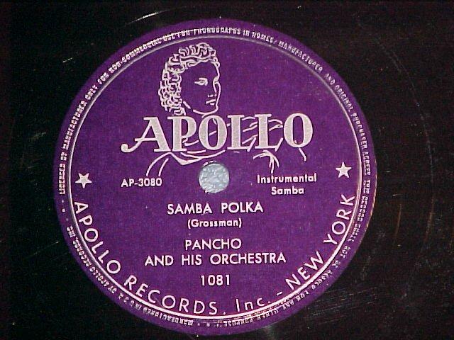 78--PANCHO AND HIS ORCHESTRA--SAMBA POLKA--Apollo 1081