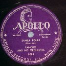 78--PANCHO AND HIS ORCHESTRA--SAMBA POLKA--Apollo 1081