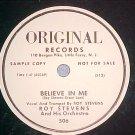 78-ROY STEVENS--BELIEVE IN ME-Original Records-WL Promo