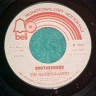 45-THE MASQUERADERS-BROTHERHOOD--Bell 932--WL Promo--NM