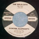 WLPromo 45-WILD-CATS-DANCING ELEPHANTS/KING SIZE GUITAR