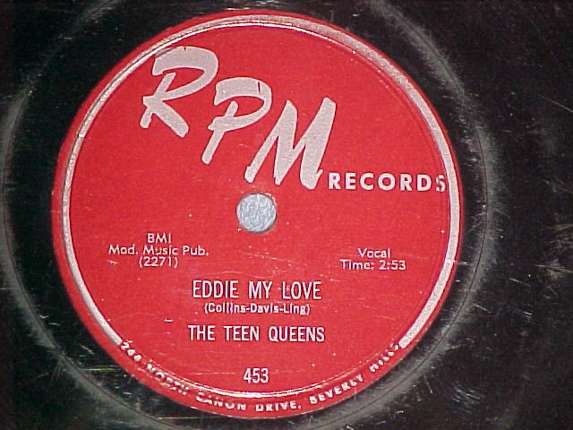 78--THE TEEN QUEENS--EDDIE MY LOVE--1956--RPM 453