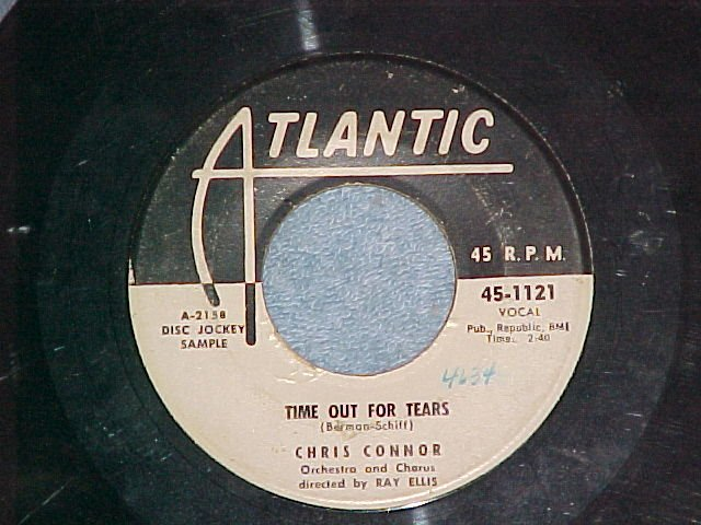 45-CHRIS CONNOR--TIME OUT FOR TEARS--Atlantic--WL Promo