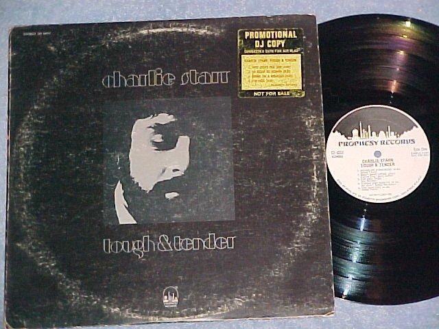 CHARLIE STARR--TOUGH AND TENDER--NM/VG 1972 WL Promo LP
