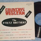 STOLTZ BROTHERS-MOST WANTED COUNTRY & WESTERN TUNES--LP