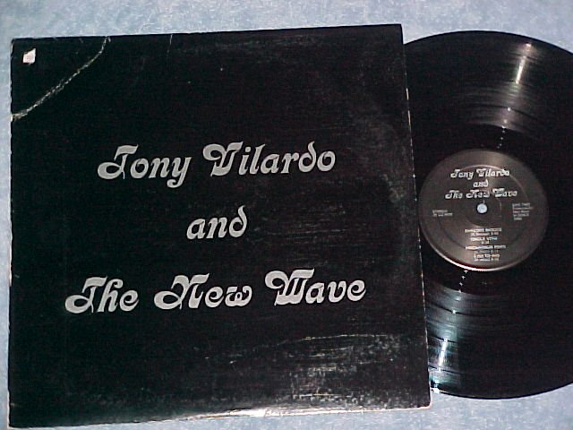 TONY VILARDO AND THE NEW WAVE--Self Titled Private LP