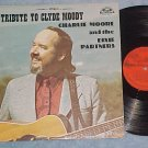 CHARLIE MOORE-A TRIBUTE TO CLYDE MOODY-LP ~Autograph s~
