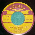 45-JEWEL BROWN--WHERE DO I GO FROM HERE--1955--Duke 140