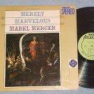 MABEL MERCER--MERELY MARVELOUS-Stereo 1960 LP-green lbl