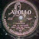 78-THE 5 ROYALES-I DO/GOOD THINGS-1954-Apollo 452--VG+