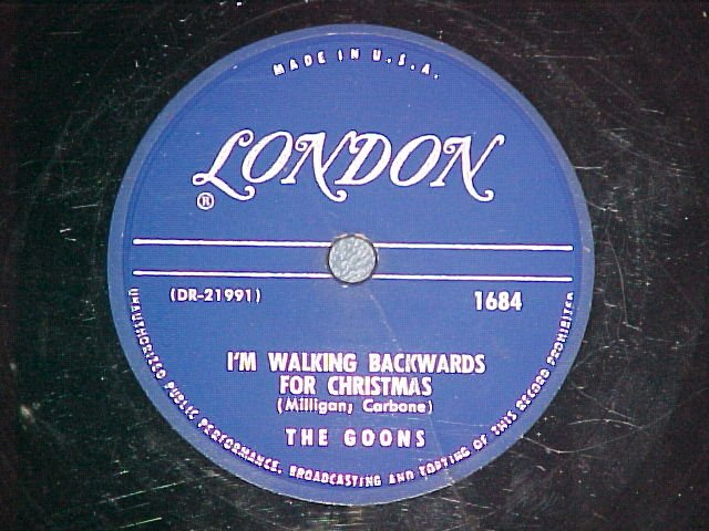 78-THE GOONS-I'M WALKING BACKWARDS FOR CHRISTMAS-London