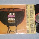 WILD STEREO DRUMS-NM/VG++ '61 shrink LP-Capitol ST-1553