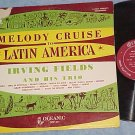 IRVING FIELDS-MELODY CRUISE TO LATIN AMERICA-Oceanic LP