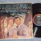 ROY ROGERS & DALE EVANS--THE BIBLE TELLS ME SO--1962 LP