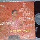 ELZA SOARES--SE ACASO VOCE CHEGASSE--NM 1960 Brazil LP