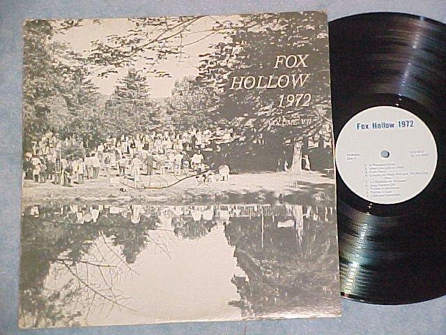 FOX HOLLOW 1972--Vol. VII--Private LP--Petersburg, NY