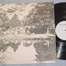 FOX HOLLOW 1972--Vol. VII--Private LP--Petersburg, NY