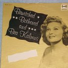 BEA KALMUS-BEWITCHED AND BOTHERED-LP ~Jacket Only~ VG++