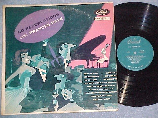 FRANCES FAYE-NO RESERVATIONS--VG 1955 LP--Capitol T-512