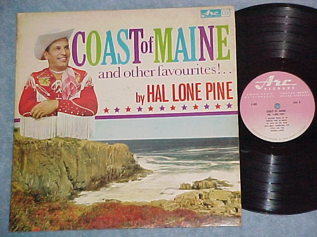 HAL LONE PINE-COAST OF MAINE-Early '60's Canada LP--Arc