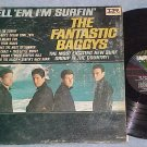 THE FANTASTIC BAGGYS--TELL 'EM I'M SURFIN'-Mono 1964 LP