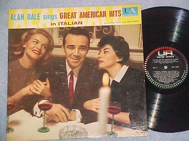ALAN DALE SINGS GREAT AMERICAN HITS IN ITALIAN--1960 LP