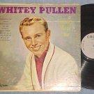 WHITEY PULLEN--COUNTRY MUSIC STAR--1963 LP--Crown 5332