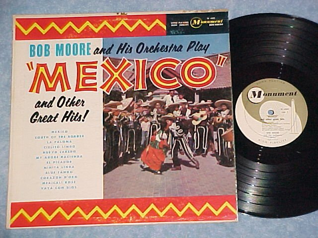 BOB MOORE AND HIS ORCHESTRA PLAY MEXICO--NM/VG 1961 LP