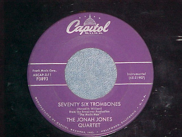 45-THE JONAH JONES QUARTET--SEVENTY SIX TROMBONES--1958