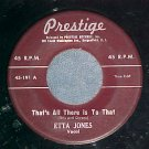 45-ETTA JONES-THAT'S ALL THERE IS TO THAT-1960-Prestige