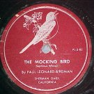 78--PAUL LEONARD-BIRDMAN--THE MOCKING BIRD-Private-VG++