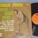 GEORGE JONES-WHY BABY WHY--Mono 1966 LP--Nashville 2035