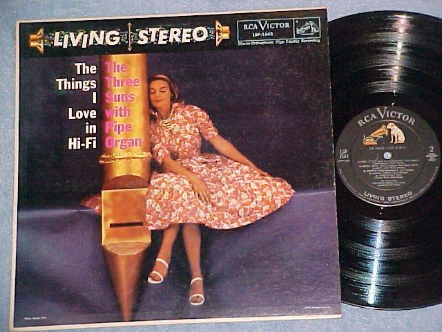 THREE SUNS-THE THINGS I LOVE IN HI FI-VG+ Stereo 1958LP