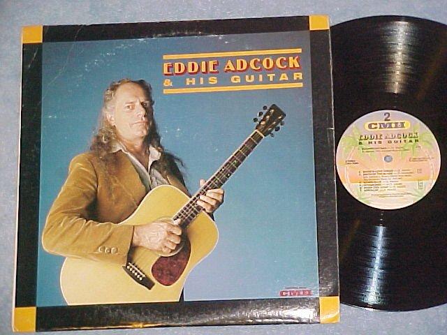 EDDIE ADCOCK AND HIS GUITAR--Self Titled NM/VG+ 1988 LP
