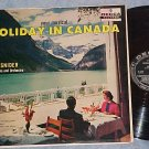 LOU SNIDER--HOLIDAY IN CANADA--NM/VG++ 1958 LP--Decca