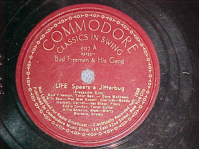 78--BUD FREEMAN--LIFE SPEARS A JITTERBUG--Commodore 507