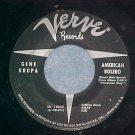 45--GENE KRUPA--AMERICAN BOLERO--1961--Verve 10242--VG+