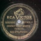 78-SONS OF THE PIONEERS--COWBOY CAMP MEETIN'-RCA Victor