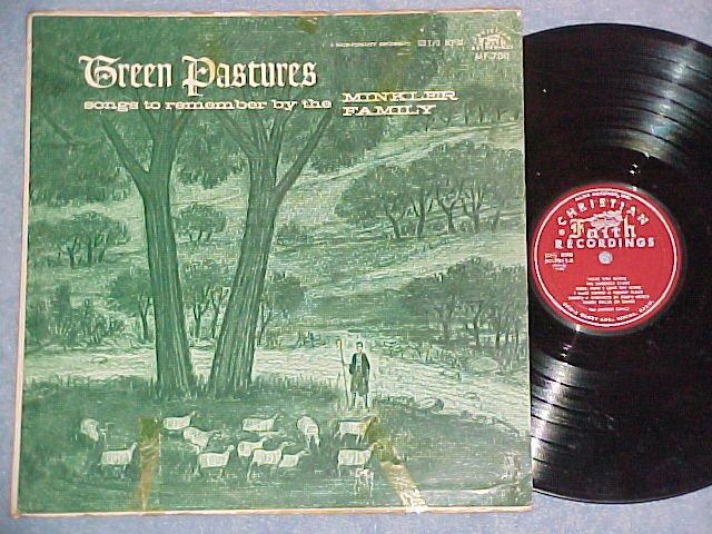 THE MINKLER FAMILY--GREEN PASTURES--Early '60's LP