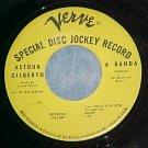 45-ASTRUD GILBERTO--A BANDA-1967--Verve VK-10554--Promo