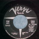 45-STAN GETZ--THEME FROM DR. KILDARE--Verve--Copy #2of2
