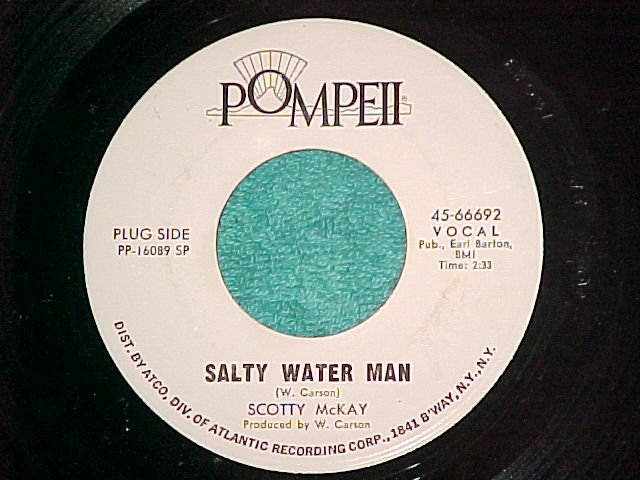 45-SCOTTY McKAY-SALTY WATER MAN-1969-Pompeii-WLPromo-NM