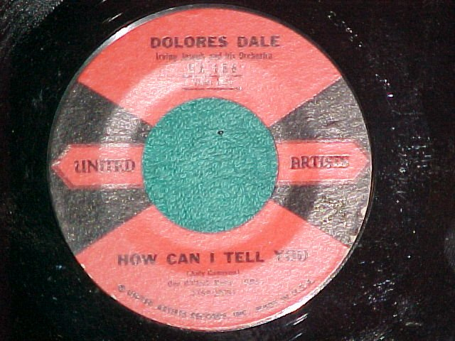 45--DOLORES DALE--HOW CAN I TELL YOU--1959--UA 186--NM